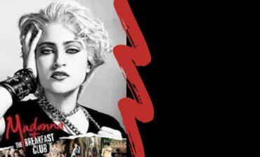 MADONNA + THE BREAKFAST CLUB | Documentário celebra aniversário da cantora